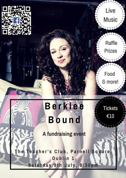 Berklee Bound Gig, Dublin
